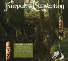 Fairport Convention: Farewell Farewell (40th-Anniversary-Edition), CD