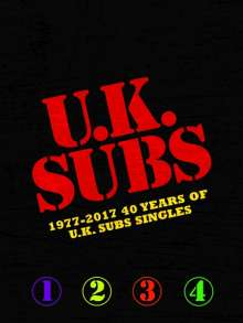 UK Subs: 1977 - 2017: 40 Years Of UK Subs Singles, 4 CDs