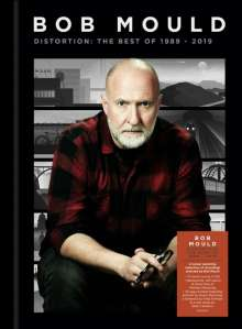 Bob Mould: Distortion: The Best Of 1989 - 2019, 4 CDs