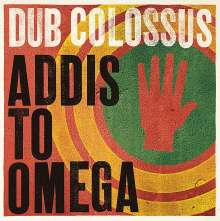 Dub Colossus: Addis To Omega, CD
