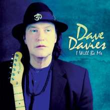 Dave Davies: I Will Be Me, LP