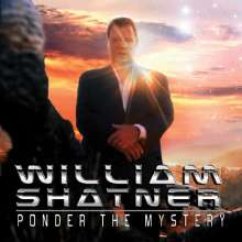 William Shatner: Ponder The Mystery, CD