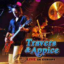 Pat Travers & Carmine Appice: Live In Europe 2004, CD