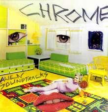 Chrome (Amerika): Alien Soundtracks, LP