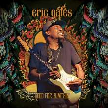 Eric Gales (Bluesrock): Good For Sumthin' (Limited-Edition) (Gold Vinyl), LP