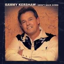 Sammy Kershaw: I Won't Back Down, CD