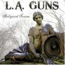 L.A. Guns: Hollywood Forever, CD
