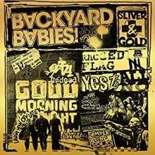 Backyard Babies: Silver & Gold (+Bonus) (Limited-Edition) (White Vinyl), 1 LP und 1 CD