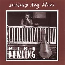 Mike Dowling: Swamp dog blues, CD