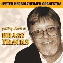 Peter Herbolzheimer (1935-2010): Getting Down To Brass Tracks, CD