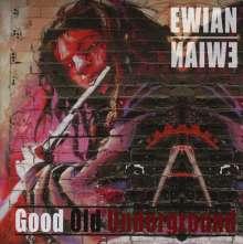Ewian: Good Old Underground, CD