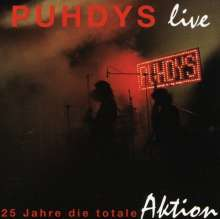 Puhdys: Live: 25 Jahre die totale Aktion, CD