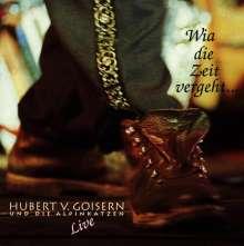Hubert von Goisern: Wia die Zeit vergeht... - Live, 2 CDs