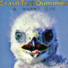 Crash Test Dummies: A Worm's Life, CD