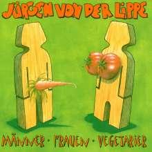 Jürgen von der Lippe: Männer, Frauen, Vegetarier, CD