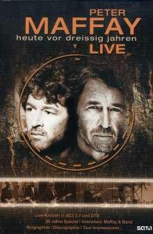 Peter Maffay: Heute vor dreißig Jahren - Live, DVD