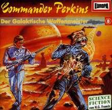 Commander Perkins: 08: Der Galaktische Waffenmeis, CD