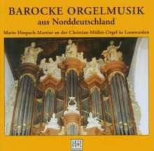 M.Hospach-Martini - Barocke Orgelmusik aus Norddeutschland, CD