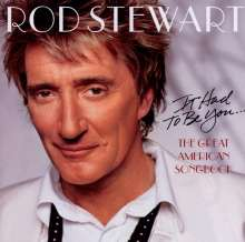 Rod Stewart: It Had To Be You: The Great American Songbook, CD