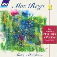 Max Reger (1873-1916): Präludien & Fugen f.Violine solo, 2 CDs