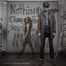 Justin Townes Earle: Nothing's Gonna Change The Way, CD