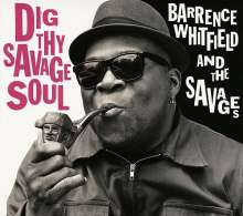 Barrence Whitfield: Dig Thy Savage Soul, LP