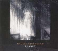 Maggie Björklund: Shaken, CD