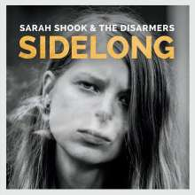 Sarah Shook & The Disarmers: Sidelong, CD