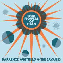 Barrence Whitfield: Soul Flowers Of Titan, CD