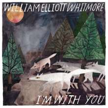 William Elliott Whitmore: I'm With You, CD