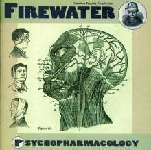 Firewater: Psychopharmocology, CD