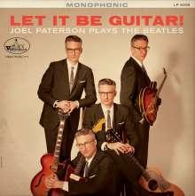 Joel Paterson: Let It Be Guitar! Joel Paterson Plays The Beatles (180g), LP
