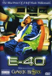 E-40: Charlie Hustle: Bluepri, DVD
