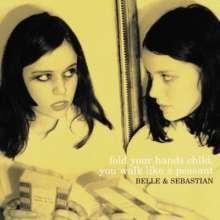 Belle & Sebastian: Fold Your Hands Child You Walk Like A Peasant, LP