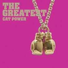 Cat Power: The Greatest (Slipcase Edition), CD