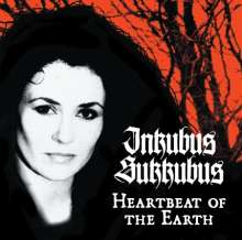 Inkubus Sukkubus: Heartbeat Of The Earth, CD