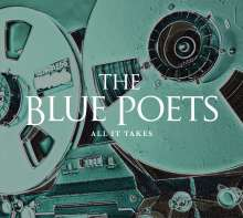 The Blue Poets: All It Takes (Limited Edition), LP