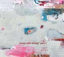 """Wolfgang Puschnig (geb. 1956): """"Songs With Strings"""" Part 2, CD"""