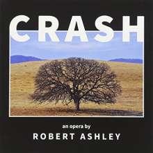 Robert Ashley (1930-2014): Crash, 2 CDs