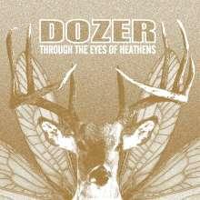 Dozer: Through The Eyes Of Heathens (Limited Edition) (Blood Red Vinyl), LP