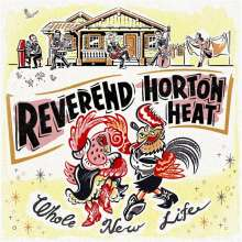 The Reverend Horton Heat: Whole New Life (Limited-Edition) (Red Vinyl), LP