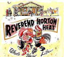 The Reverend Horton Heat: Whole New Life, CD