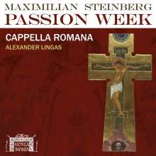 """Maximilian Steinberg (1883-1964): Chorwerke """"Passion Week (1923)"""" (180g), LP"""