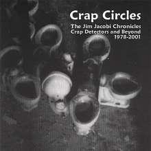 Jim Jacobi: Crap Circles The Jim Jacobi Ch, CD