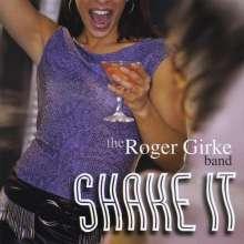 Roger Band Girke: Shake It, CD