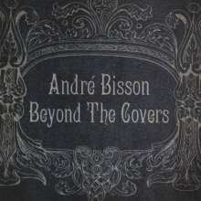 André Bisson: Beyond The Covers, CD