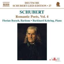 "Franz Schubert (1797-1828): Lieder ""Romantische Dichter"" Vol.4, CD"