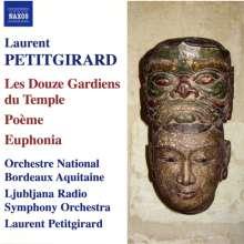 Laurent Petitgirard (geb. 1950): Les Douze Gardiens du Temple (2004), CD
