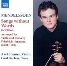 Felix Mendelssohn Bartholdy (1809-1847): Lieder ohne Worte (Ausz.) für Violine & Klavier, CD