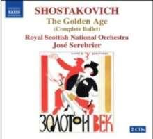 Dmitri Schostakowitsch (1906-1975): Das goldene Zeitalter (Gesamtaufnahme), 2 CDs
